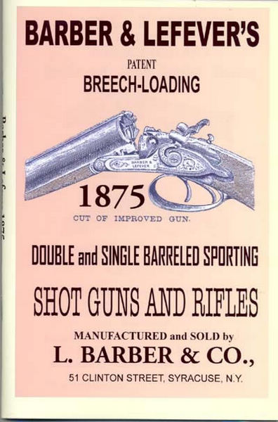 Barber & Lefever 1875 Catalog