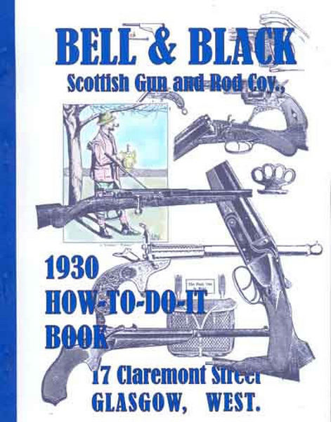 Bell & Black 1930 Scottish Gun Catalog
