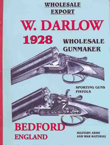 W. Darlow - 1928 Wholesale/Export Gunmaker