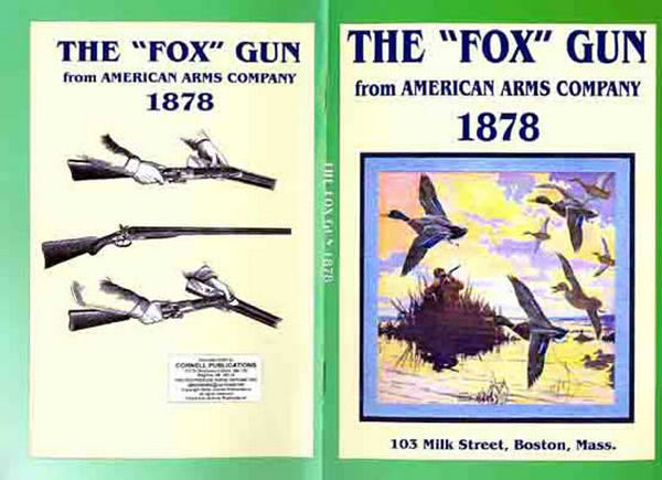 The Fox Gun, American Arms Company - 1878