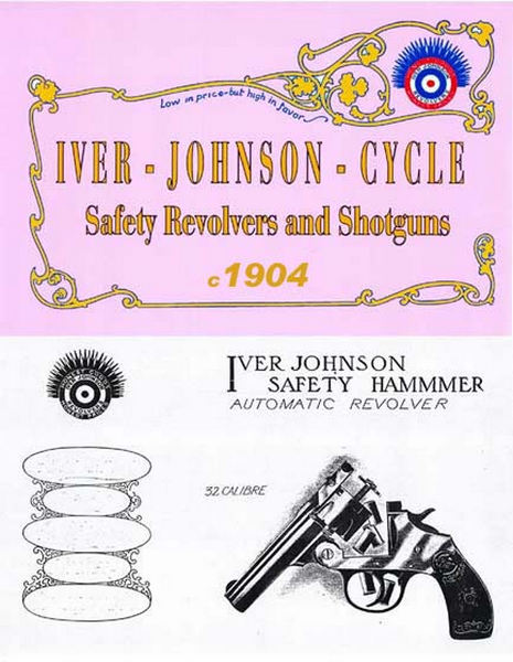 Iver Johnson c1904 Firearms Catalog