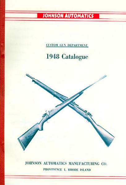 Johnson Automatic Firearms 1948 Catalog
