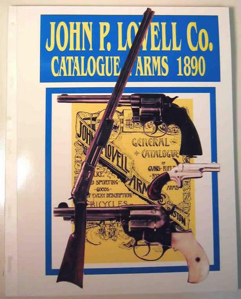 John P. Lovell Arms Co. 1890 Gun Catalogue,Boston