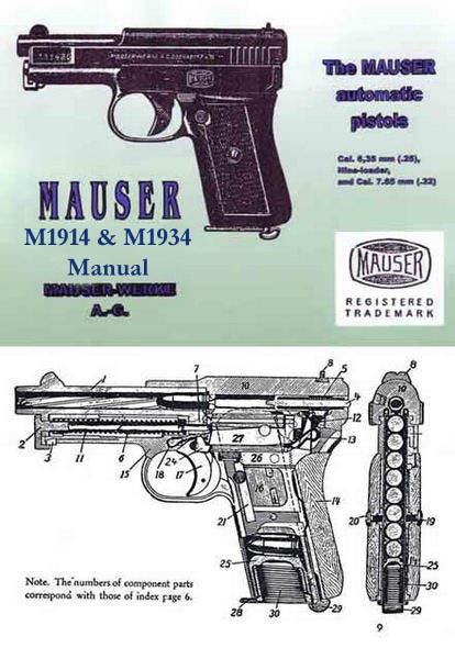 Mauser 1914 & 1934 Model Automatic Pistol Manual