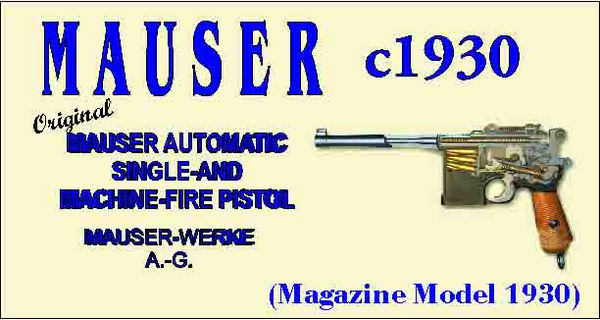 Mauser 1930 Automatic Single and Machine-Fire Pistol Catalog