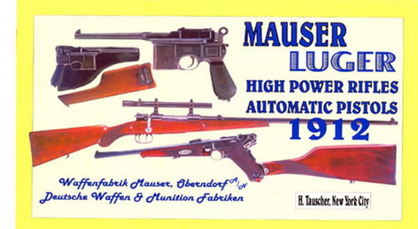 Luger 1912 - Mauser; Tauscher, New York Catalog