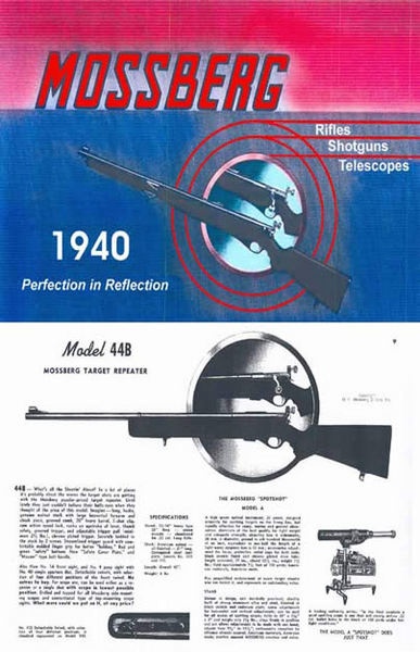 Mossberg 1940 Rifles and Shotguns and Scopes