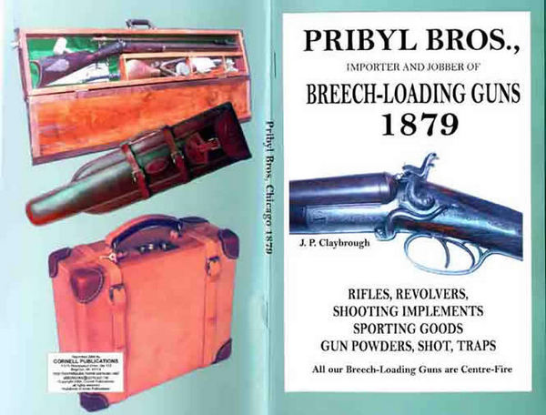 Pribyl Bros. 1879 Shotguns, Rifles, Revolvers & Sport Goods