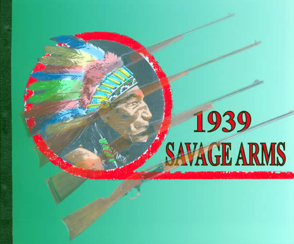 Savage 1939 Arms Company Catalog
