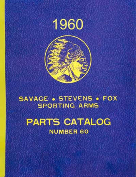 Savage 1960 - Stevens - Fox Component Parts Catalog