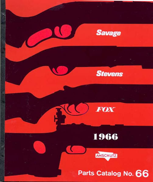 Savage 1966, Stevens, Fox, Component Parts Catalog