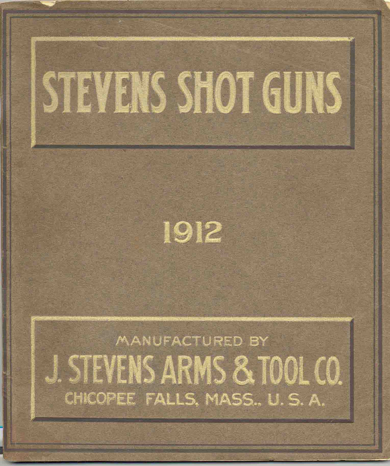 Stevens 1912 Arms & Tool Co. Shotguns Catalog