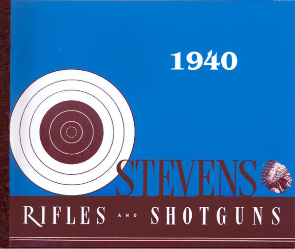 Stevens 1940 Rifle & Shotgun Gun Catalog