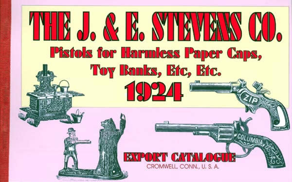 J & E Stevens 1924 Co. Cap Pistols, Mechanical Banks, Toys Etc.