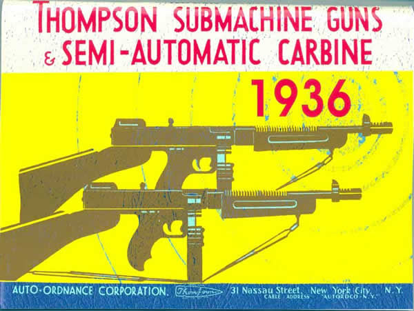 Thompson 1936 Submachine & Semi-Auto Carbine Catalog