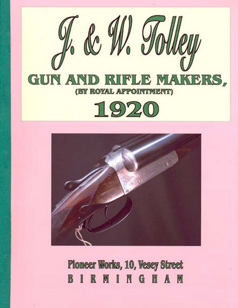 J & W Tolley Gun and Rifle 1920 Catalog