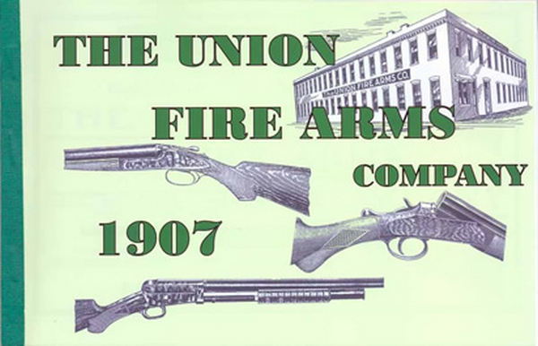 Union Fire Arms 1907 Catalog