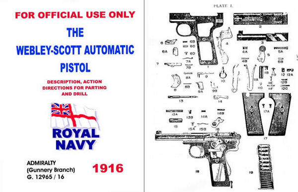 Webley & Scott 1916 Automatic Pistol Admiralty Manual