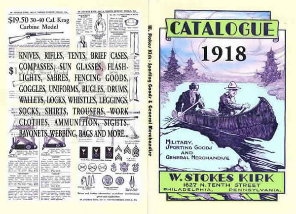 W. Stokes Kirk Military, Rifles & Merchandise Catalog 1918