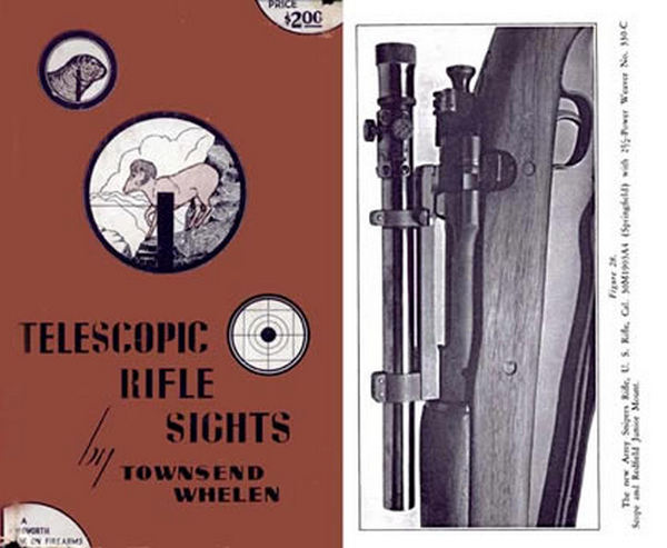 Telescopic Rifle Sights by Townsend Whelen 1944