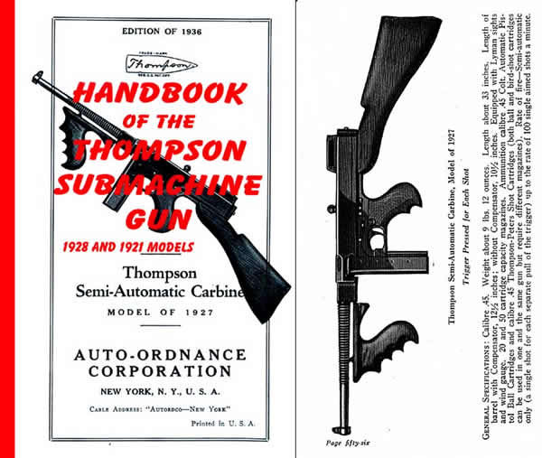 Thompson 1928 Submachine Gun Handbook Manual for the 1928(A) & 1921(A) Models & Semi-Automatic Carbine Model of 1927