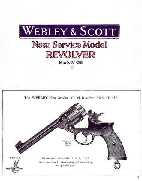 Webley & Scott c1918 Manual New Service Revolver Mark IV .38 cal.