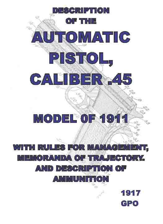 Description of the Automatic Pistol Model 1911 .45 Cal. 1912 rev, 1917 print