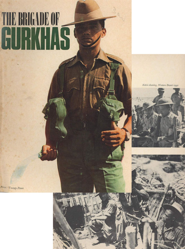 The Brigade of the Gurkhas c1972 History and Tradition