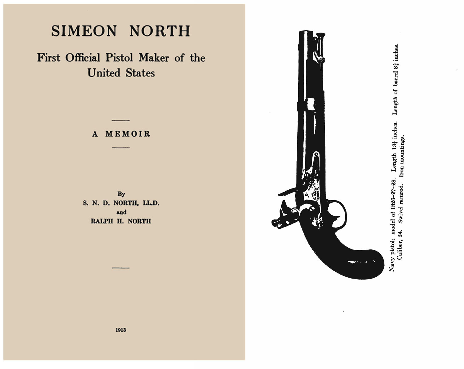 Simeon North- The First Official Pistol Maker to the U.S 1913