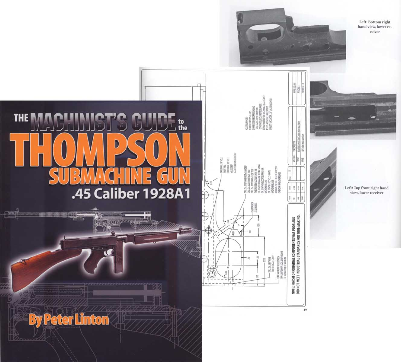 The Machinist's Guide to the Thompson Submachine Gun .45 1928A1