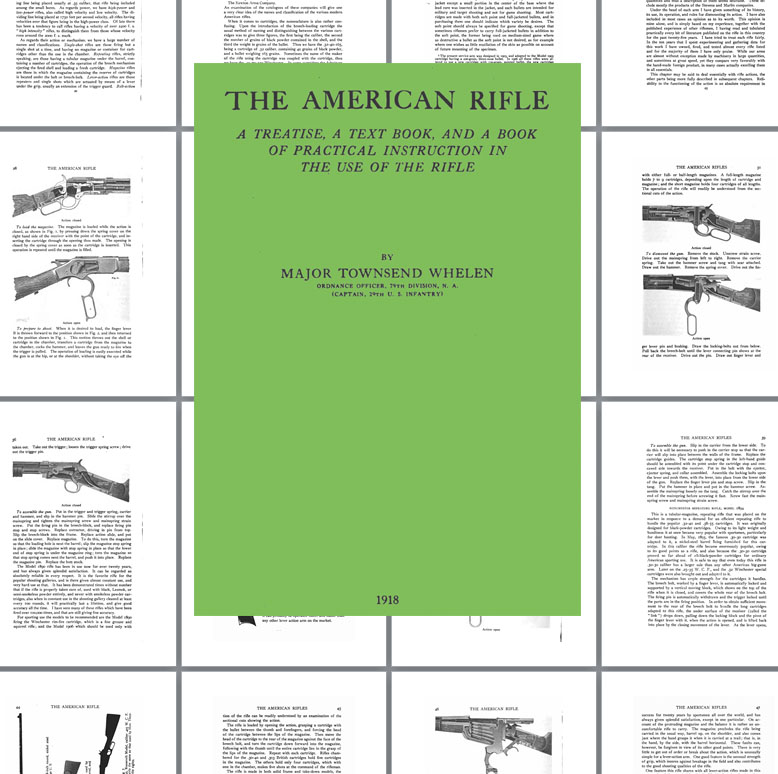 The American Rifle 1918 - Townsend Whelen