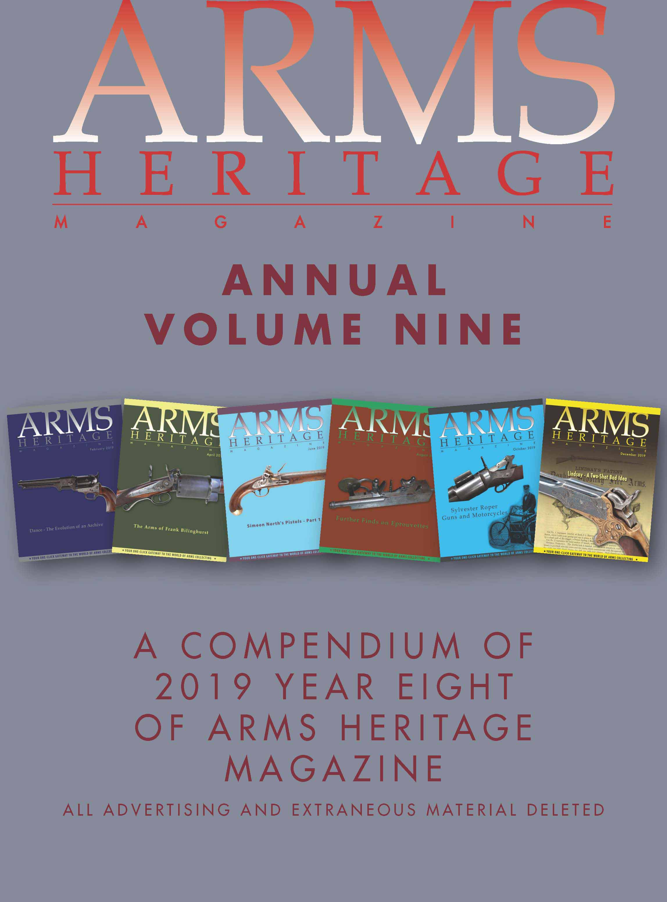 ARMS HERITAGE MAGAZINE - Volume 9, All Six Issues
