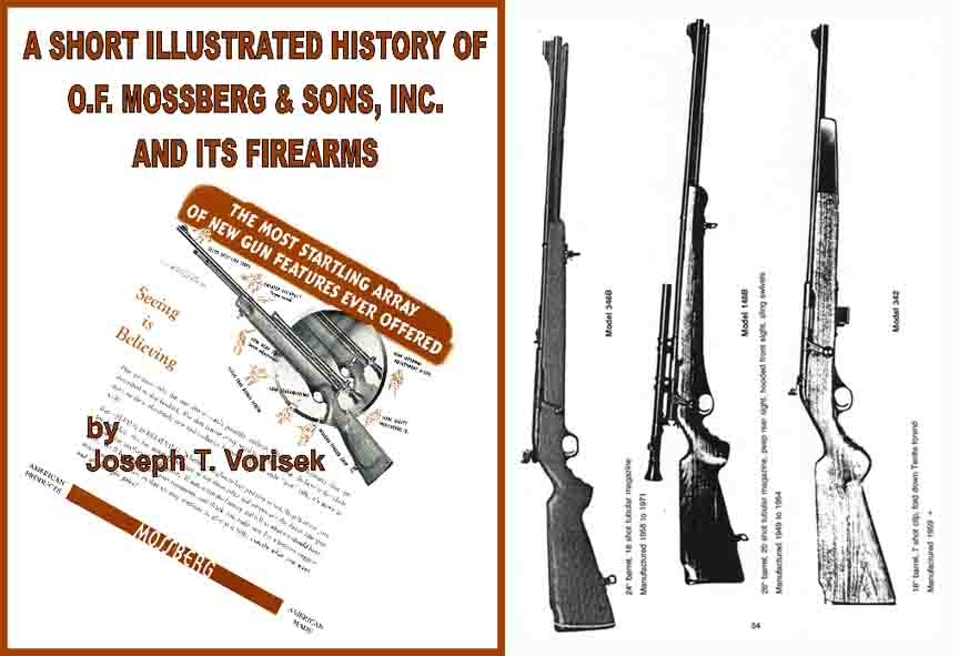 Mossberg, O.F. & Sons, History by Joe Vorisek
