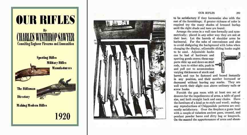 Our Rifles (History of) 1920- Chas W. Sawyer