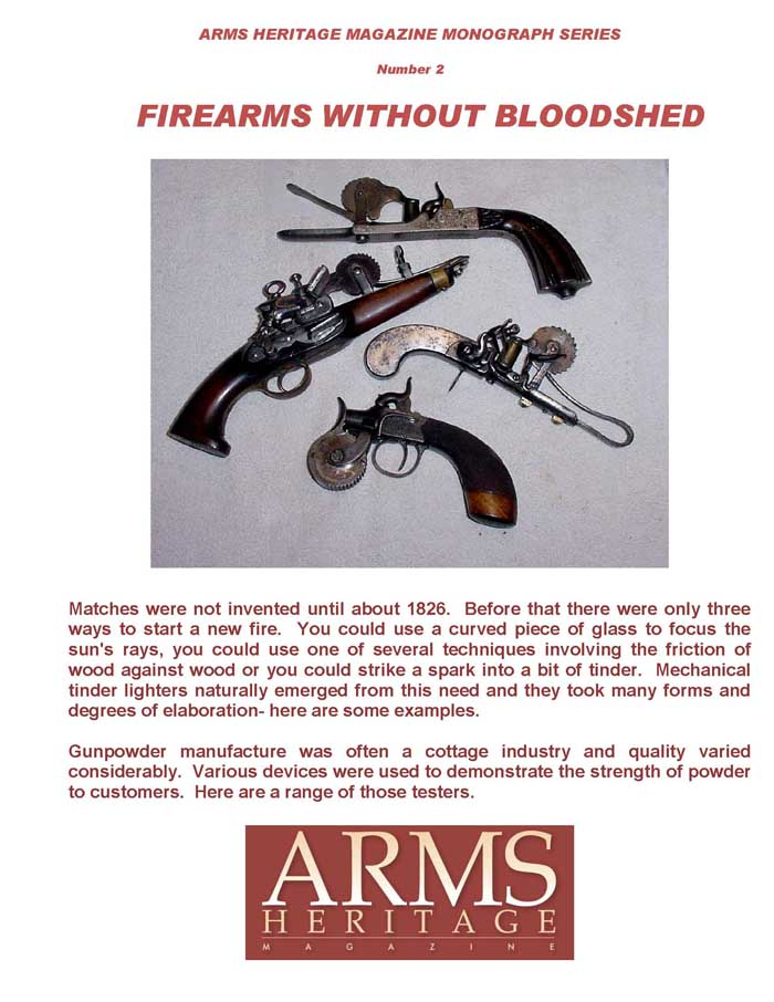 Arms Heritage Monograph #2 - Firearms Without Bloodshed