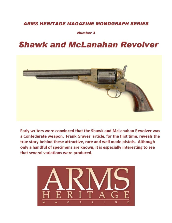 Arms Heritage Monograph #3 - Shawk & McLanahan Revolvers