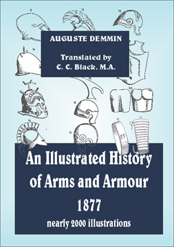An Illustrated History of Arms and Armour-1877