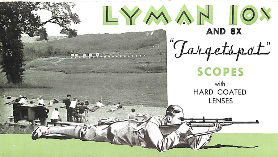 Lyman c1938 Targetspot Rifle Telescopes