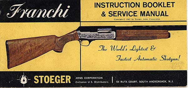 Franchi 1965 Auto-Loading Shotgun Manual by Stoeger