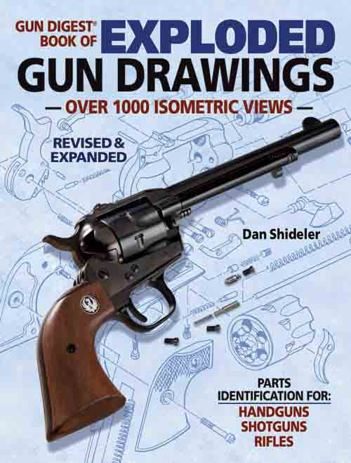 Exploded Gun Drawings- 1000 Isometric Views by Gun Digest