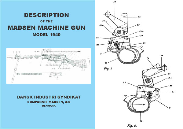 Madsen Model 1940- Description of the Madsen Machine Gun