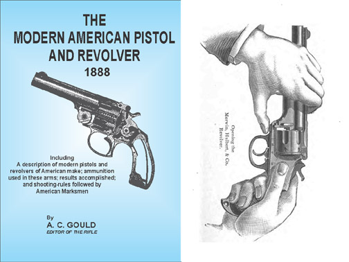 The Modern American Pistol and Revolver 1888 AC Gould
