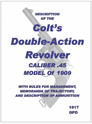 Colt's Double Action Revolver .45 Caliber 1909/1913- Manual