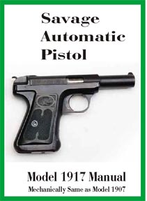 Savage Model 1907/1917 Automatic Pistol Manual