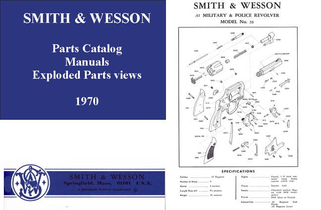 Cornell Publications -Smith & Wesson 1970 Component Parts ...