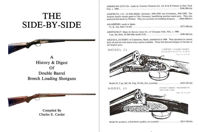 The Side by Side, A History and Digest of Double Barrel Breech Loading Shotguns - Carder