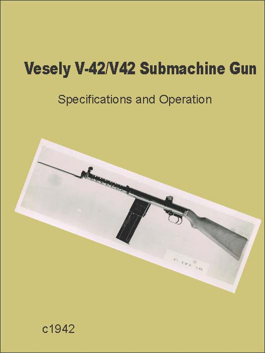 Vesely 1942 v-42 and v-41 Submachine Gun (UK)