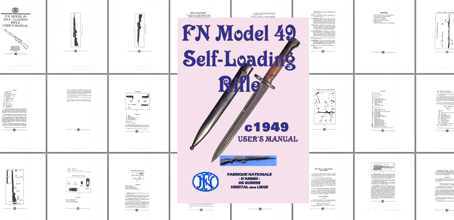 FN Model 49 SLR- Self Loading Rifle Manual