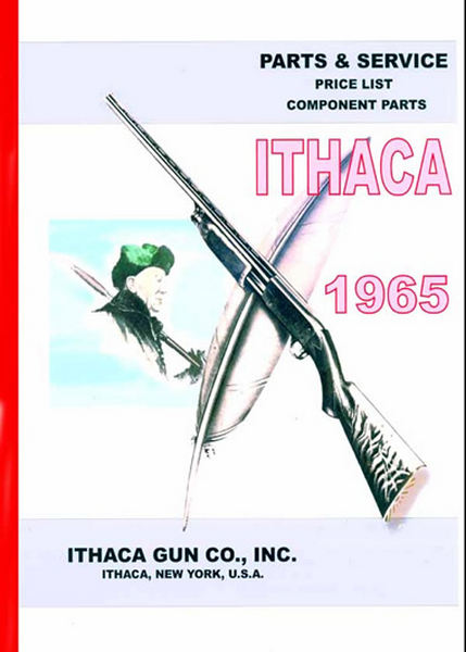 Ithaca 1965 Firearms Component Parts Catalog