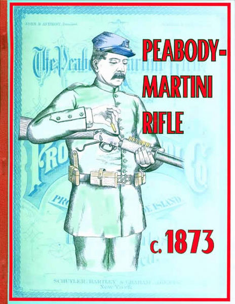 Martini Rifles c1873- Peabody - Providence Tool Co.